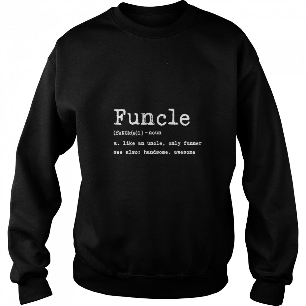 Thumb Funcle Definition  Sweat Shirt