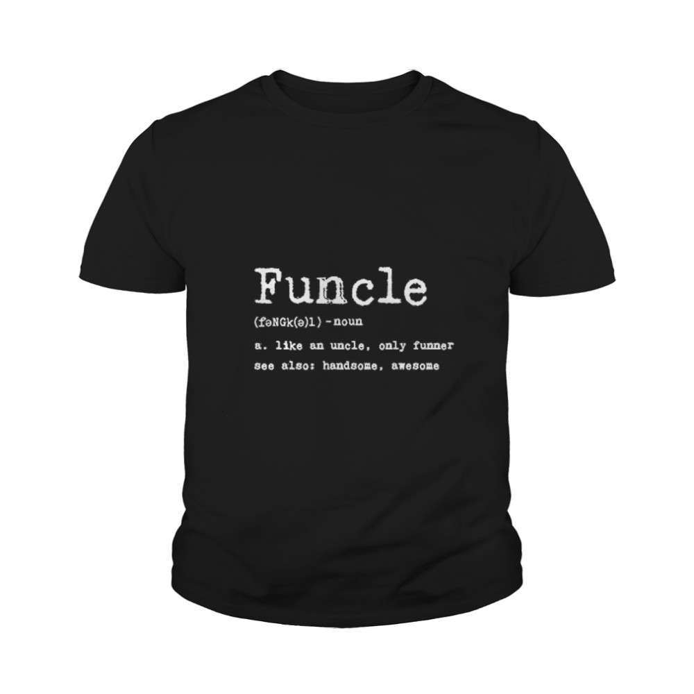 Thumb Funcle Definition  Youth Tee