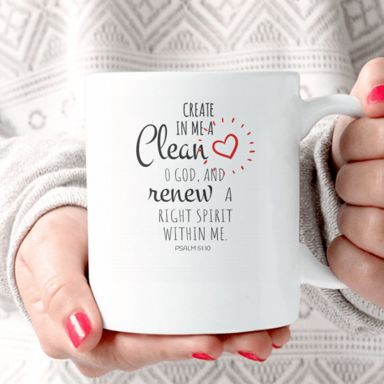 Create In Me A Clean Heart O God And Renew A Right Spirit Premium