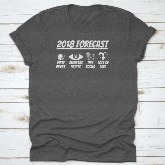 2018 Forecast Baby Born Father Daddy Mum Shirt